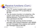 receive functions cont