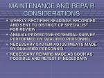 maintenance and repair considerations