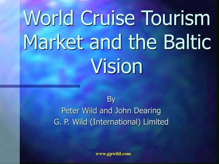 world cruise tourism market and the baltic vision n.