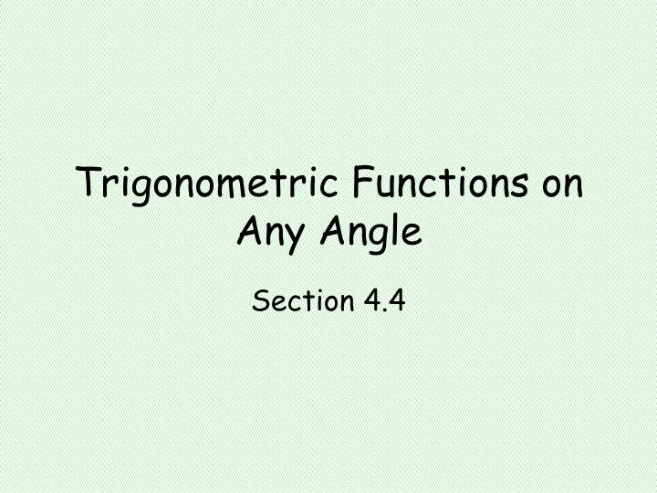 trigonometric functions on any angle n.
