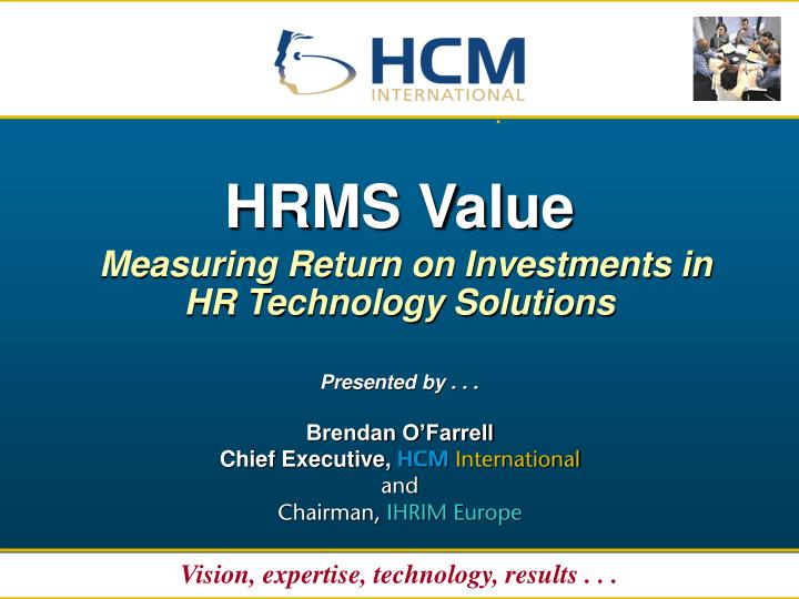 hrms value measuring return on investments in hr technology solutions n.
