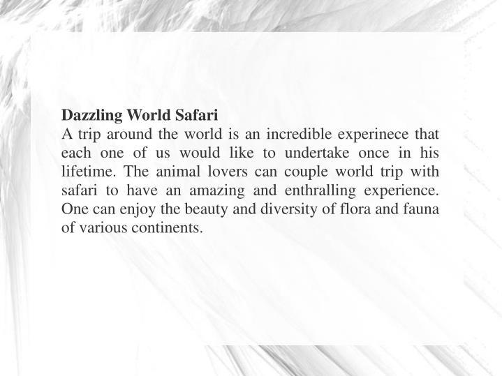 Dazzling World Safari