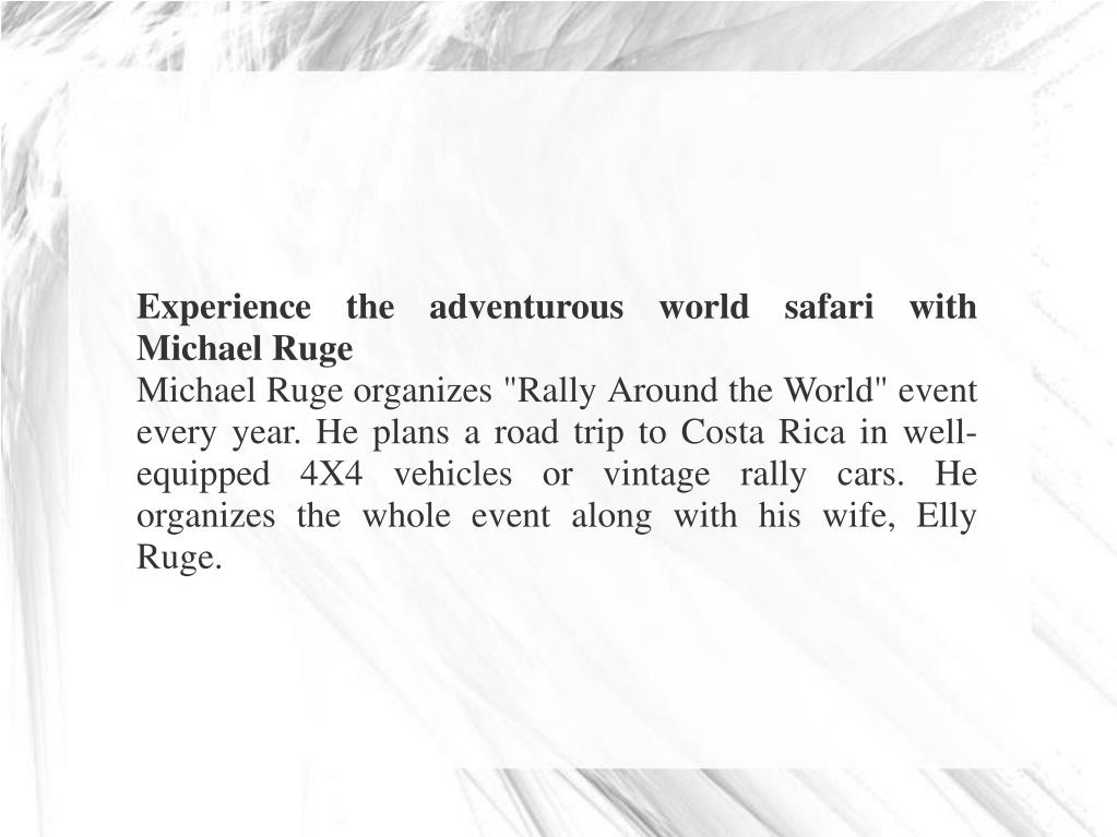 Experience the adventurous world safari with Michael Ruge
