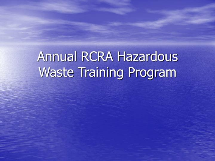 annual rcra hazardous waste training program n.
