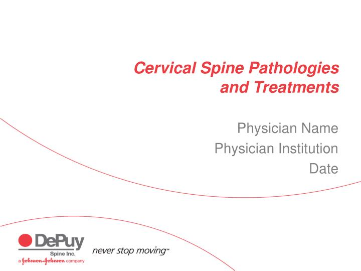 cervical spine pathologies and treatments n.