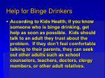 help for binge drinkers