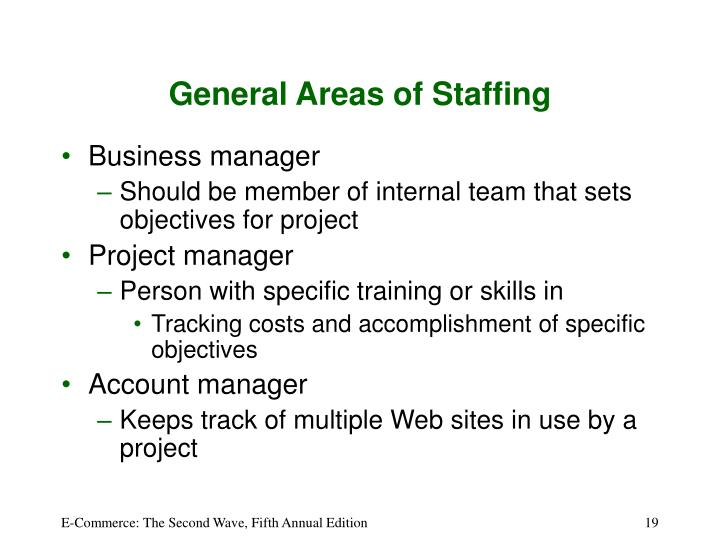 General Areas of Staffing