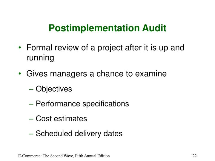 Postimplementation Audit