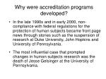 why were accreditation programs developed