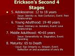 erickson s second 4 stages