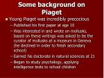 some background on piaget