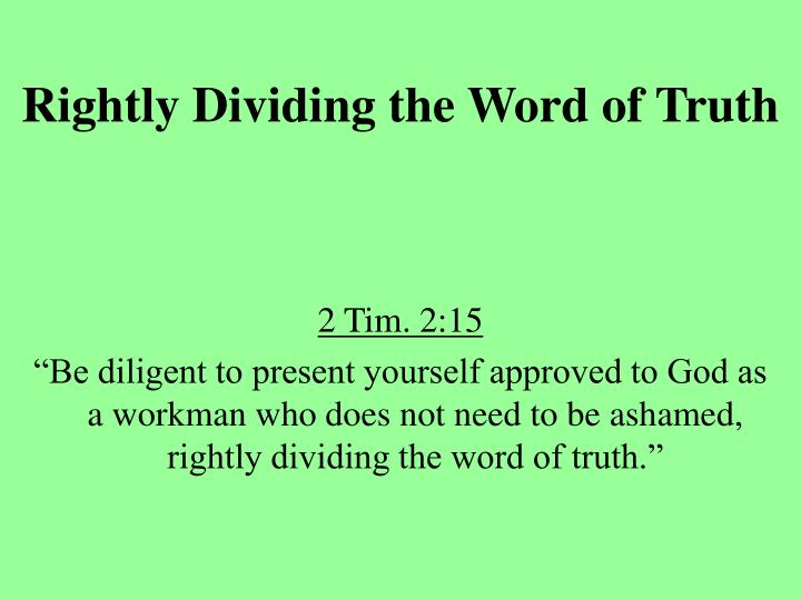 rightly dividing the word of truth n.