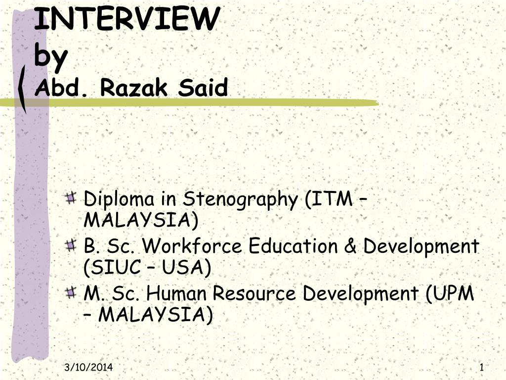 interview by abd razak said l.