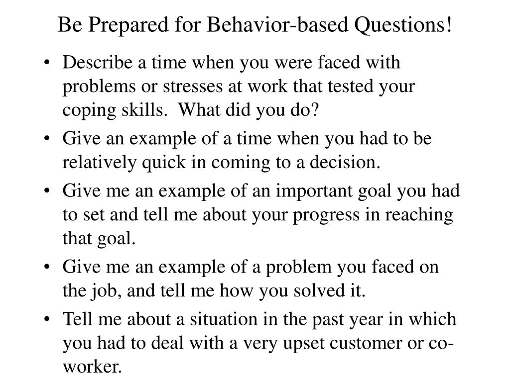 Be Prepared for Behavior-based Questions!