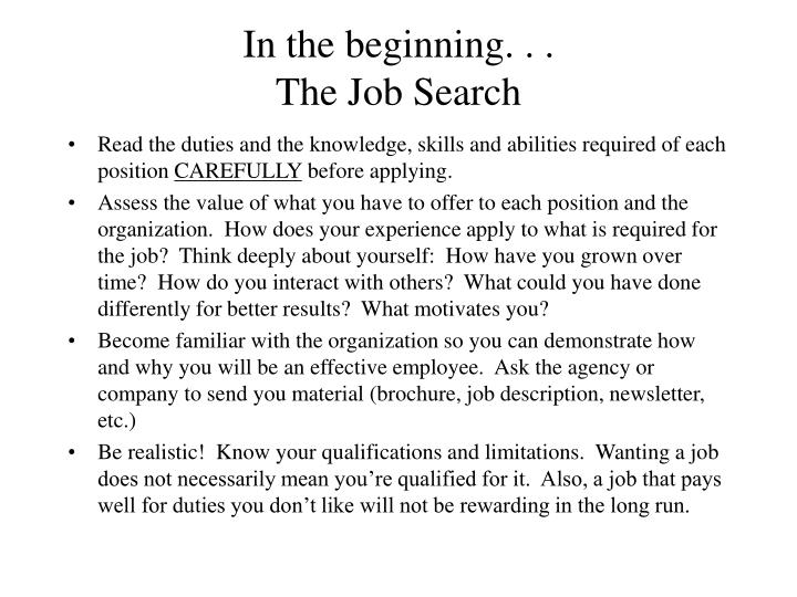 In the beginning the job search