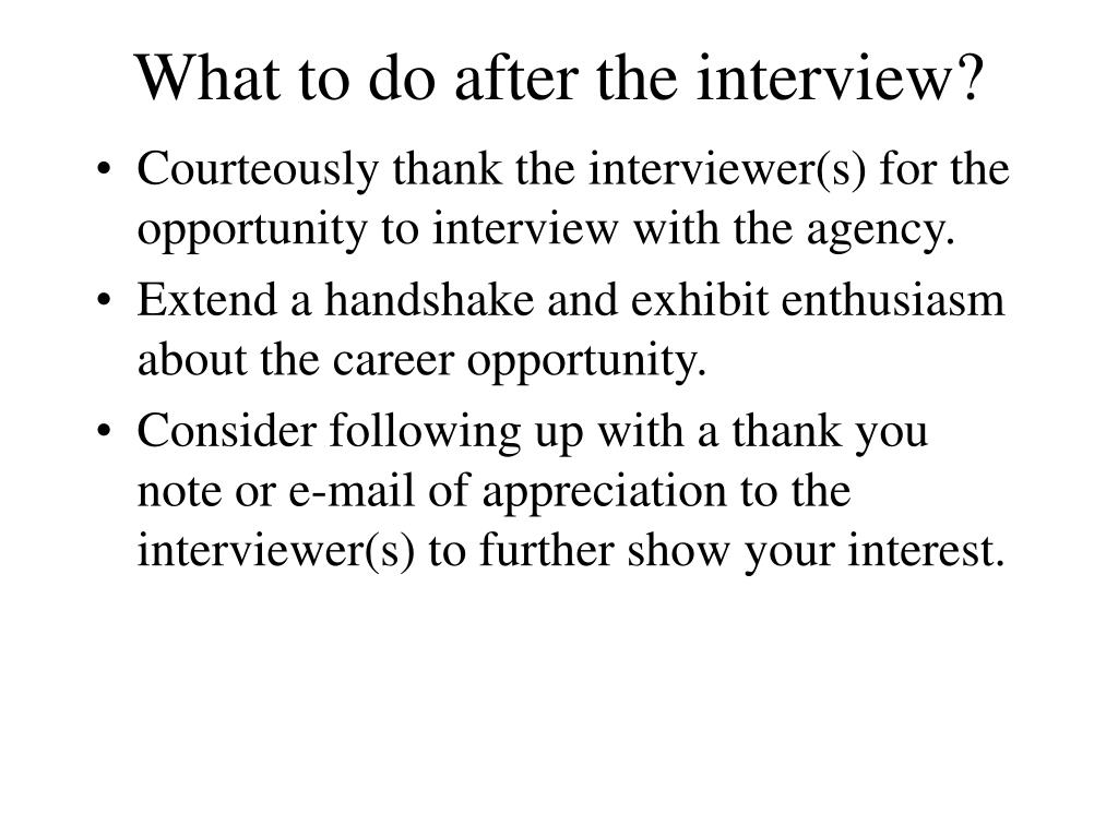 What to do after the interview?