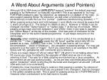 a word about arguments and pointers