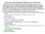 cleaning generalizing macros you record 5