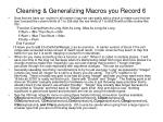 cleaning generalizing macros you record 6