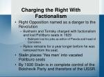 charging the right with factionalism