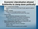 economic liberalisation allowed bolsheviks to clamp down politically