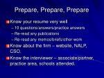 prepare prepare prepare