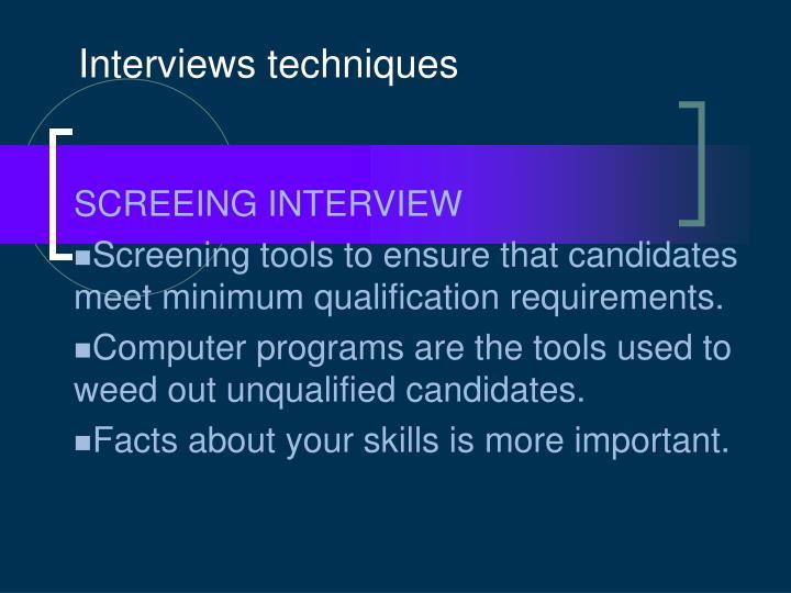 Interviews techniques