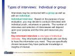 types of interviews individual or group