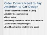 older drivers need to pay attention to car design