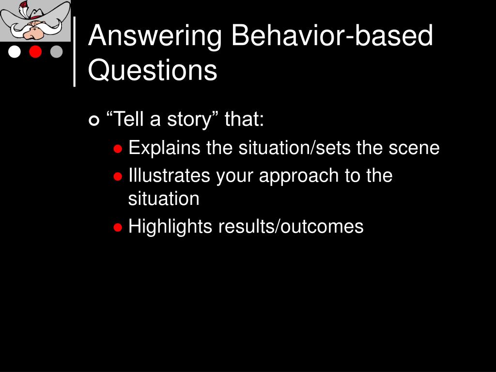 Answering Behavior-based Questions