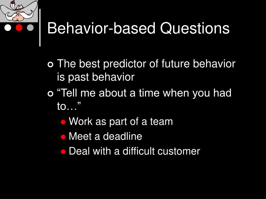 Behavior-based Questions