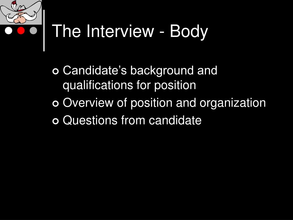 The Interview - Body