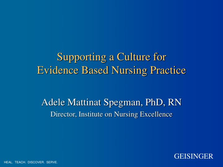 supporting a culture for evidence based nursing practice n.