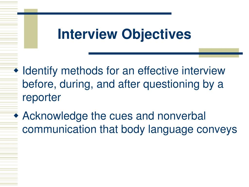 interview objectives l.