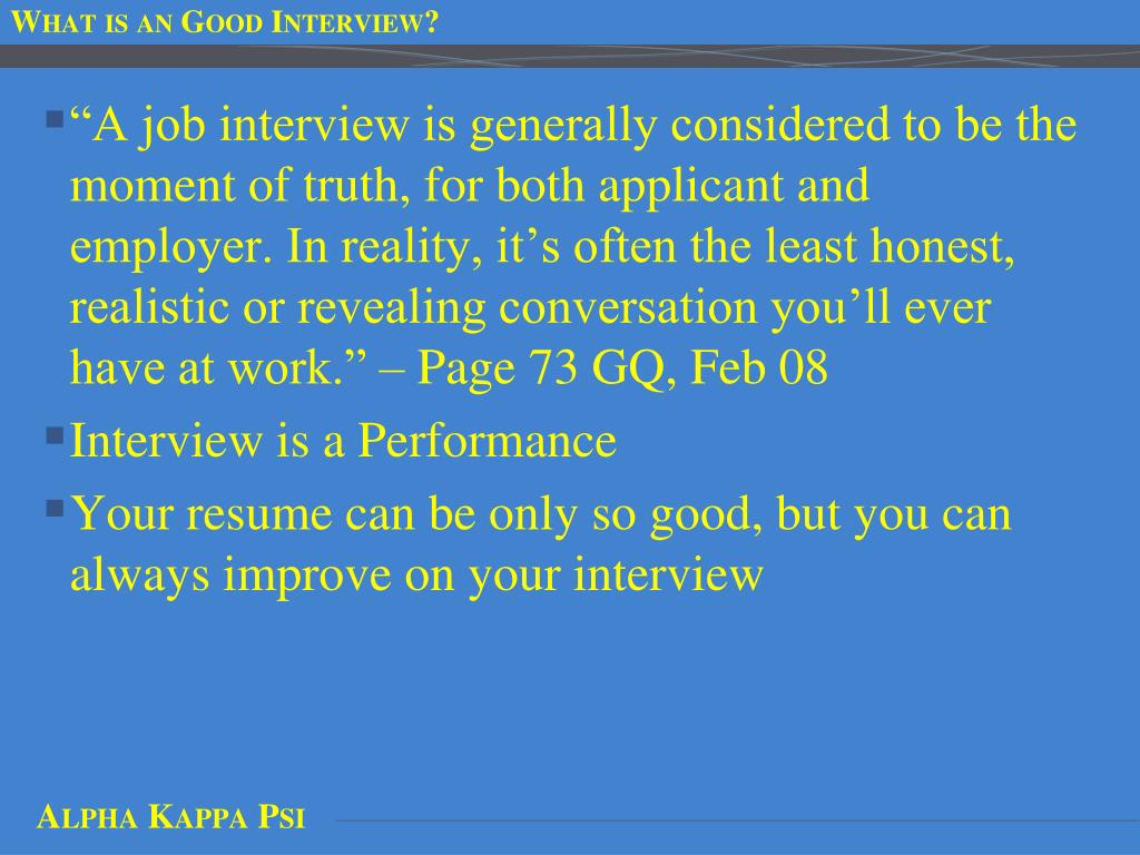 What is an Good Interview?