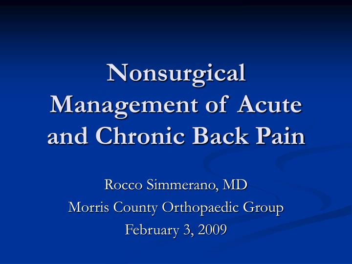nonsurgical management of acute and chronic back pain n.
