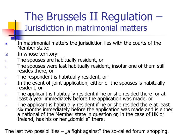 The brussels ii regulation jurisdiction in matrimonial matters