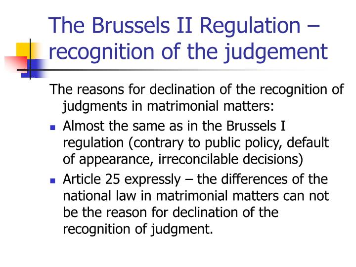 The Brussels II Regulation – recognition of the judgement