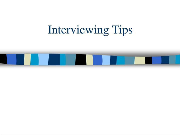 interviewing tips n.