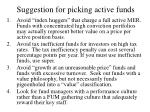 suggestion for picking active funds