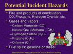 potential incident hazards