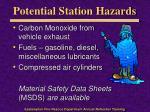 potential station hazards