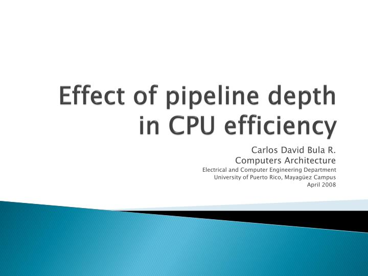 effect of pipeline depth in cpu efficiency n.
