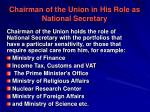 chairman of the union in his role as national secretary