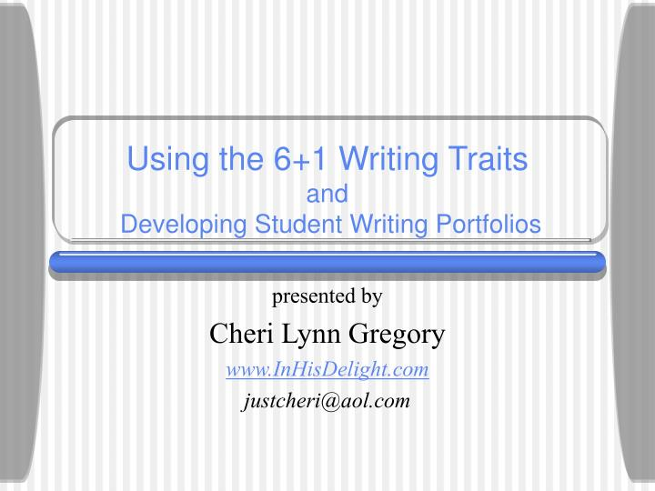 using the 6 1 writing traits and developing student writing portfolios n.