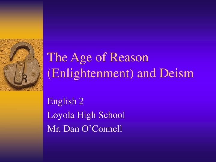 the age of reason enlightenment and deism n.