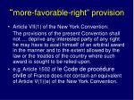 more favorable right provision