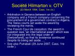 soci t hilmarton v otv 23 march 1994 cass 1re civ