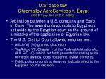 u s case law chromalloy aeroservices v egypt 939 f supp 907 d d c 1996