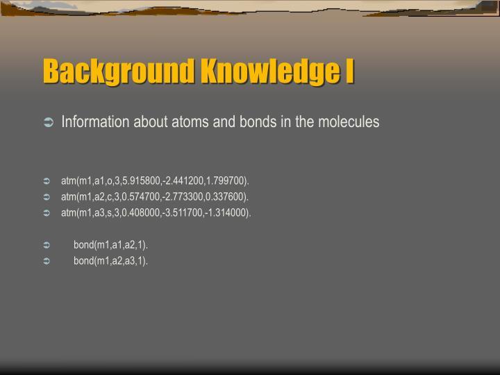 Background Knowledge I